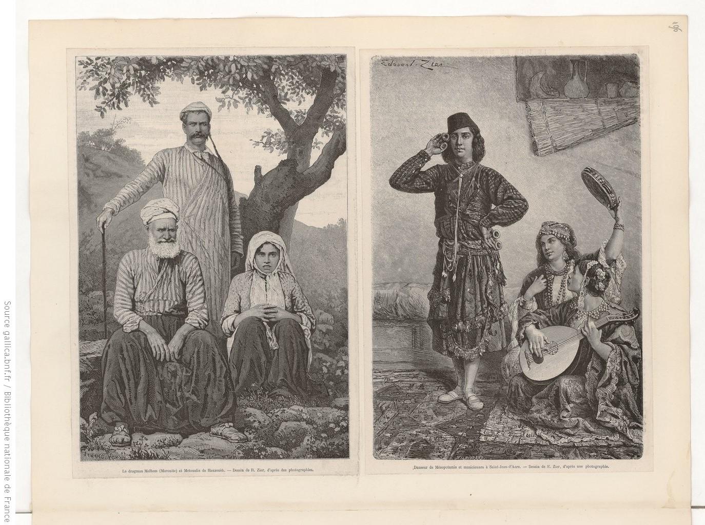 Le drogman Melhen (Maronite) et Métoualis de Hanaoueh ; danseur de Mésopotamie et musiciennes à Saint-Jean-d'Acre  E. Zier. 1850-1890