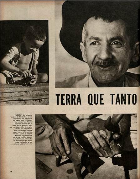 Terra que tanto amassou agora tem Vitalino  O Cruzeiro. 1963
