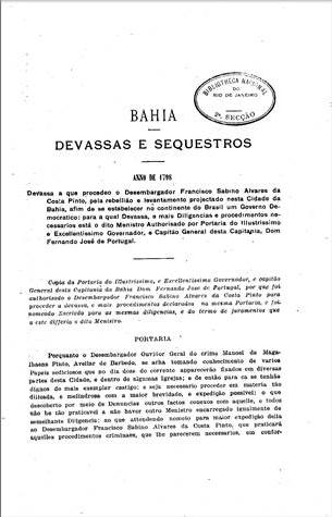 A Inconfidência da Bahia em 1798. Devassas e sequestros  Anais da Biblioteca Nacional. 1920-1921