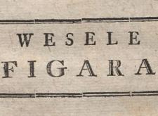 Dzien pusty albo Wesele Figara : komedya w piąciu aktach pana de Beaumarchais. 1786