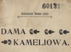 Dama Kameljowa : dramat w 5 aktach. 1930