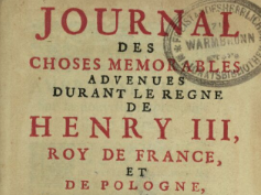 Journal des choses memorables advenues durant le regne de Henry III, roy de France et de Pologne <br> 1720