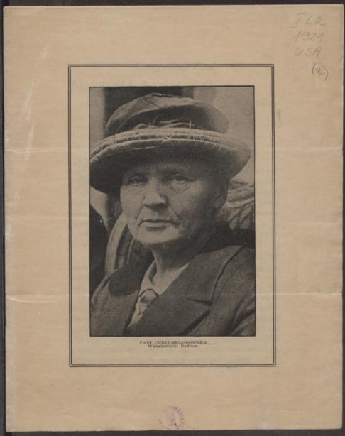 Czcigodnej Pani Marji Skłodowskiej-Curie w hołdzie od Polonji w Chicago, dnia 15 czerwca, 1921 <br> S. Laudyn-Chrzanowska. 1921