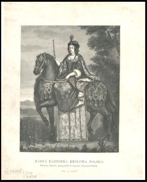Marya Kazimiera królowa Polska<br> J. Schübeler. 1883
