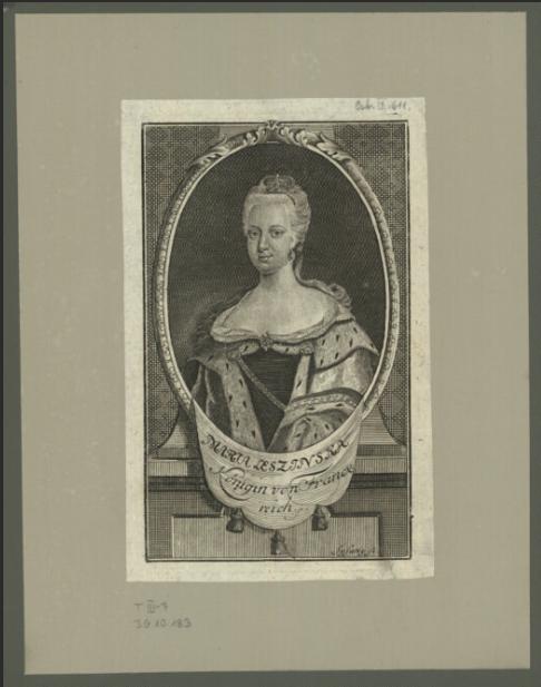 Maria Leszinska [!] Königin von Franckreisch [...]  J. C. Sysang