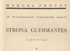 Strona Guermantes. Sodoma i Gomora. Cz. 1 / Cz. 2. 1938