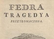 Fedra : tragedya przetłomaczona. 1787