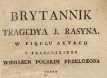 Brytannik : tragedya J. Rasyna w pięciu aktach. 1809