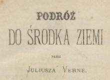 Podróż do środka ziemi. 1874