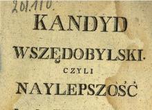 Kandyd wszędobylski czyli naylepszość. 1803