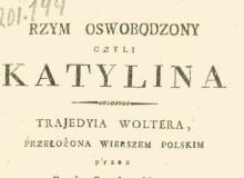 Rzym oswobodzony czyli Katylina : trajedyia Woltera. 1818