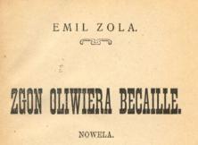 Zgon Oliwiera Becaille : nowela. 1909