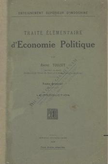 Traité élémentaire d'économie politique : La Production  A. Touzet. 1919