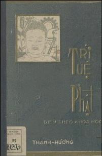 Trí tuệ Phật : Diễn theo khoa học Thanh Hương. 1949