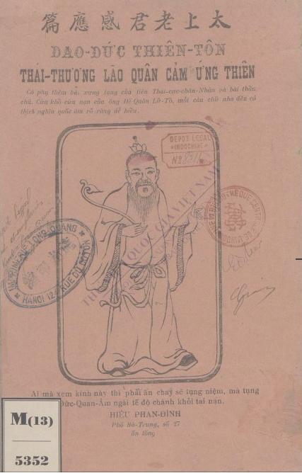 Đạo đức Thiên tôn Thái thượng lão quân cảm ứng thiên : Có phụ thêm bài xưng tụng của tiên Thái cực chân nhân và bái thần chú cứu khổ cứu nạn của Đức Đế quân Lã Tổ mỗi câu chữ nho đều có thích nghĩa quốc âm rõ ràng dễ hiểu  1928