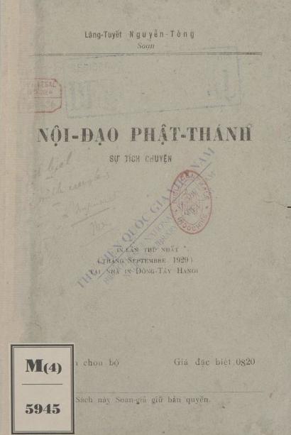 Nội đạo Phật thánh : Sự tích truyện  Nguyễn Tòng. 1929