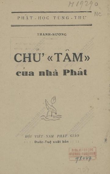 Chữ -Tâm- của nhà Phật  Thanh Hương. 1950