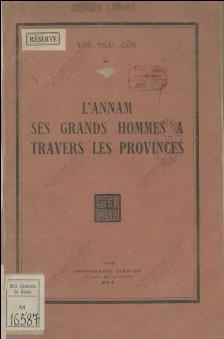 L'Annam ses grands hommes à travers les provinces Tôn Thất Cổn. 1943