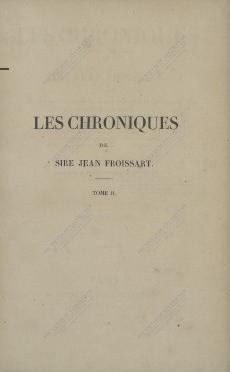 Les Chroniques de Sire Froissart. T.2  1837