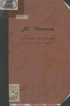 M. Varenne et la presse Indochinoise  L'Indochine républicaine. 1926