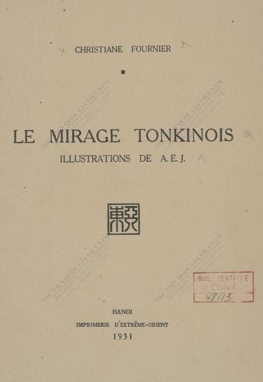 Le Mirage tonkinois  C. Fournier. 1931
