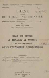 Rôle du buffle à travers le monde et particulièrement dans l'économie indochinoise  1943