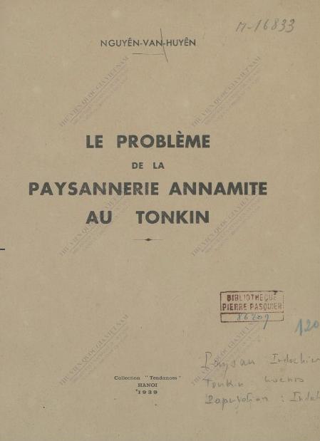 Le Problème de la paysannerie annamite au Tonkin  Nguyễn Văn Huyên. 1939