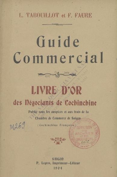 Guide commercial : Livre d'or des Négociants de Cochinchine  1904