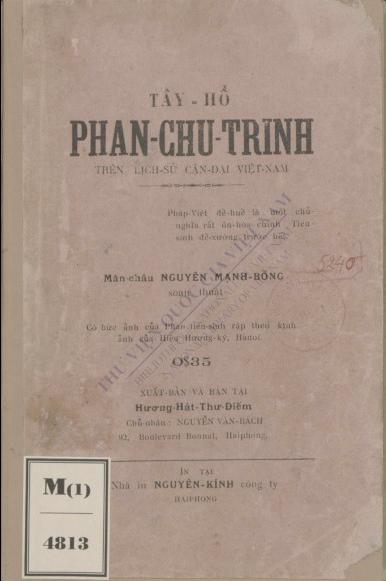 Tây hồ Phan Chu Trinh đối với cận sử Nam Việt  Nguyễn Mạnh Bổng. 1926