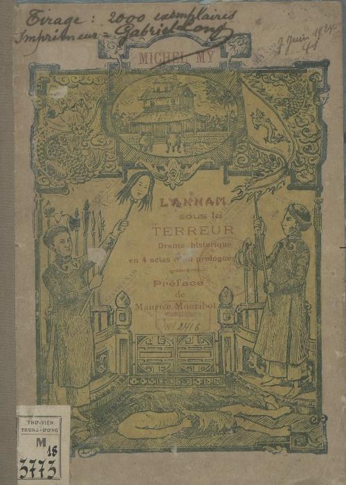 L'Annam sous la terreur : Drame historique  M. My. XIXe s.