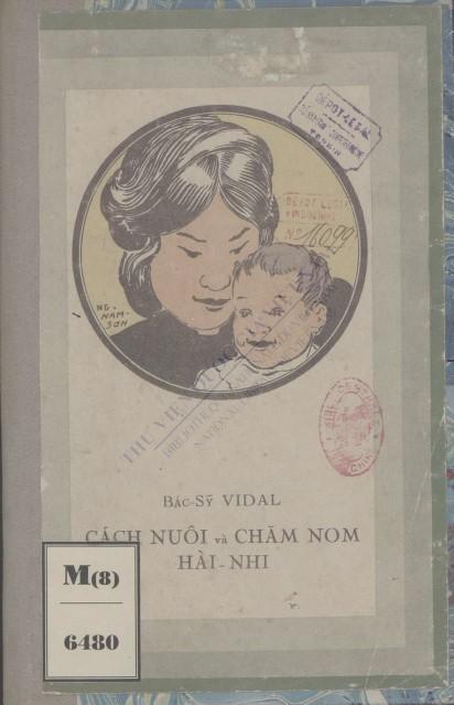 Cách nuôi và chăm sóc hài nhi  Lời bác sỹ Vidal. 1930